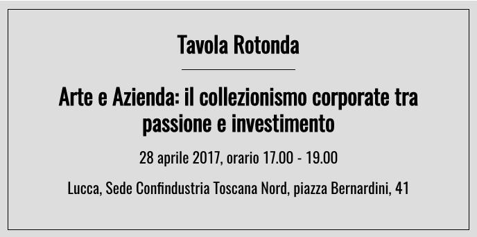 Tavola Rotonda Arte e Azienda: il collezionismo corporate tra passione e investimento