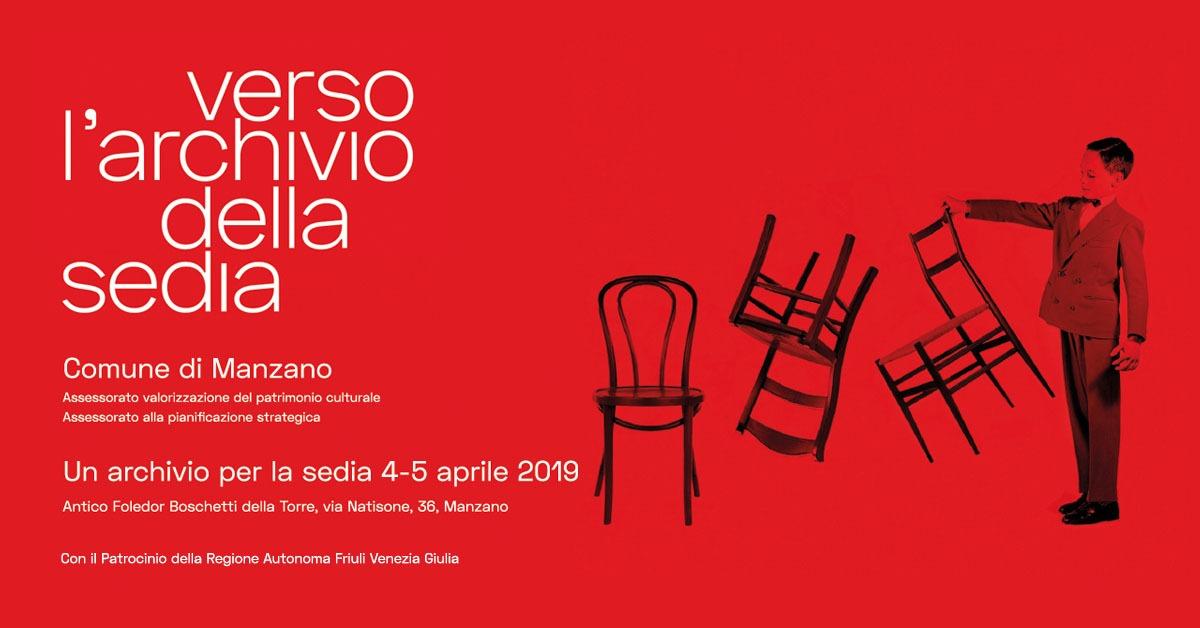 Un Archivio per la sedia – 4 e 5 aprile, Manzano (UD)