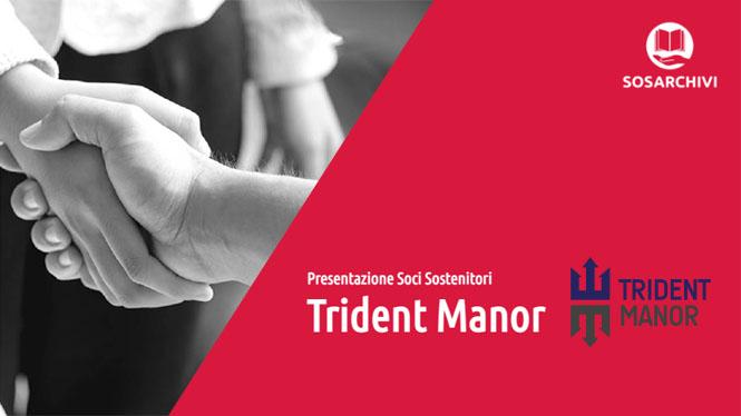 Accordo fra Trident Manor e SOS Archivi per la Protezione del Patrimonio Culturale